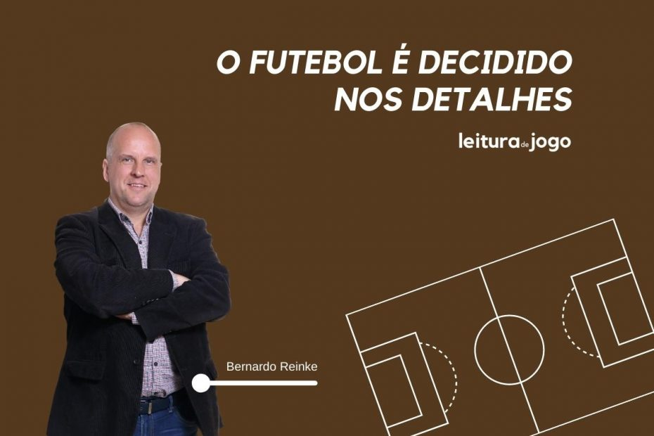 O futebol é decidido nos detalhes