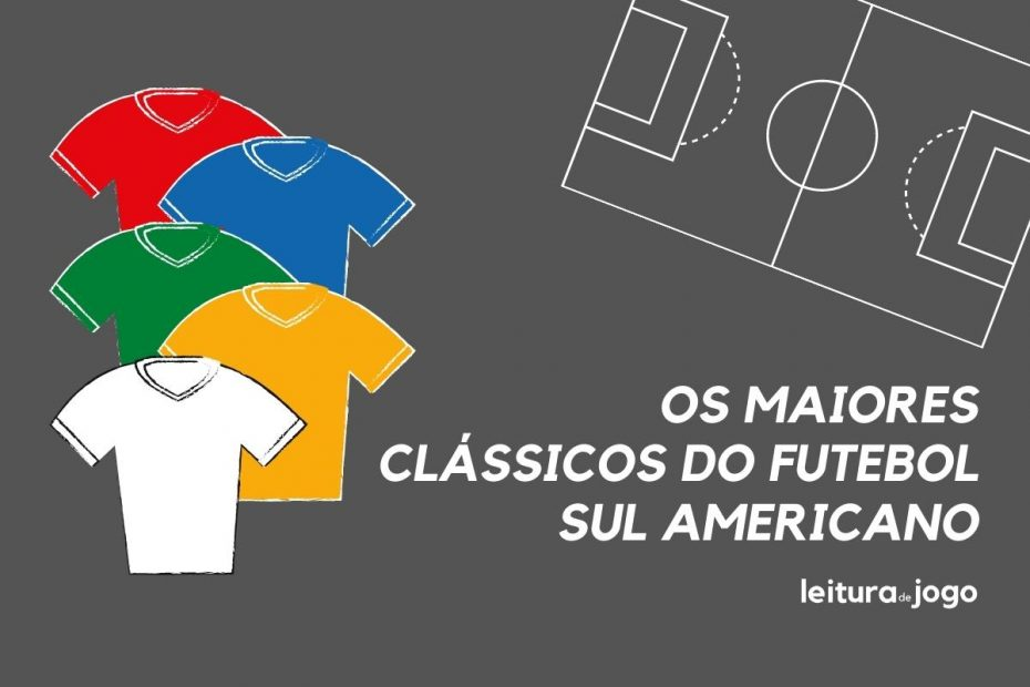 Os maiores clássicos do futebol sul-americano