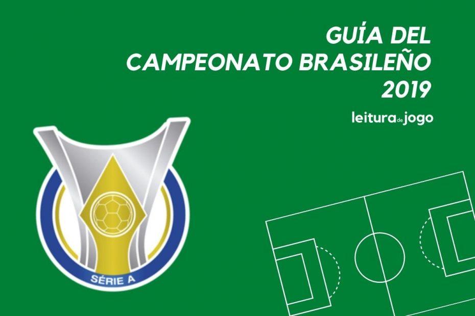 Guía del campeonato brasileño 2019