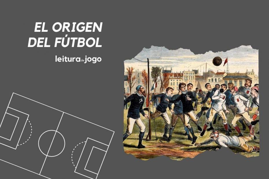 El origen del fútbol