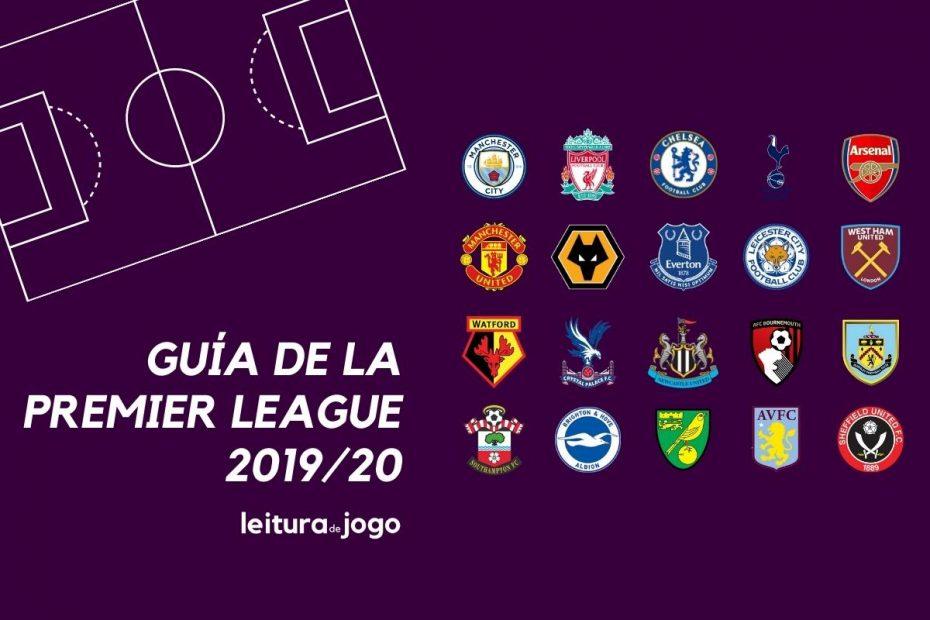 Guía de la Premier League 2019-20