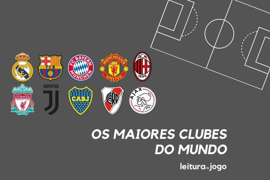 Os maiores clubes do mundo