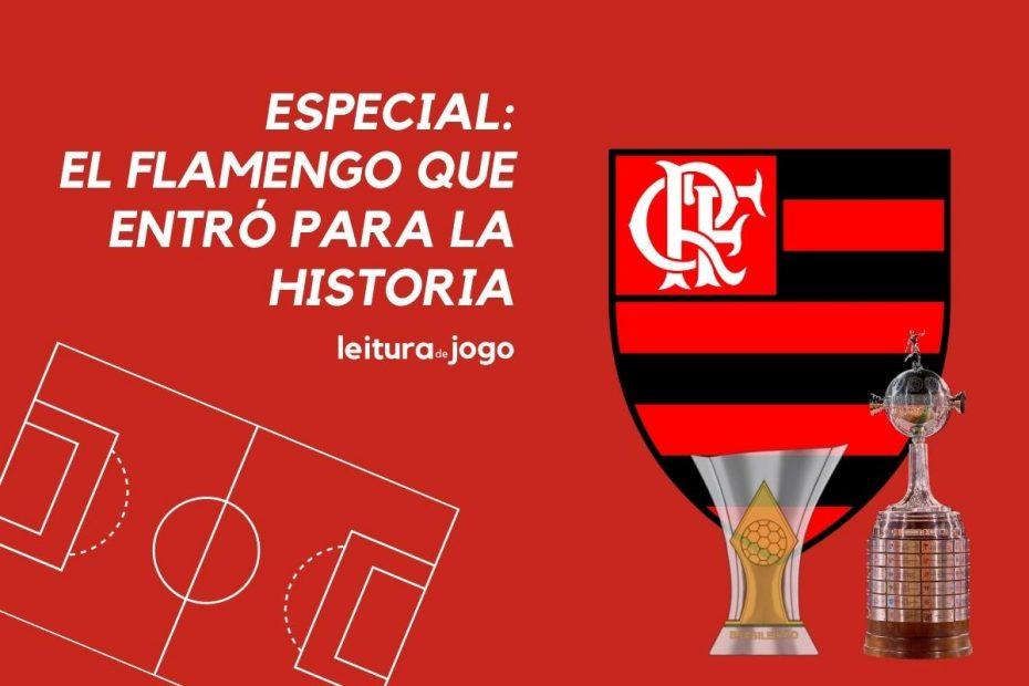 Especial - El Flamengo que entro para la historia