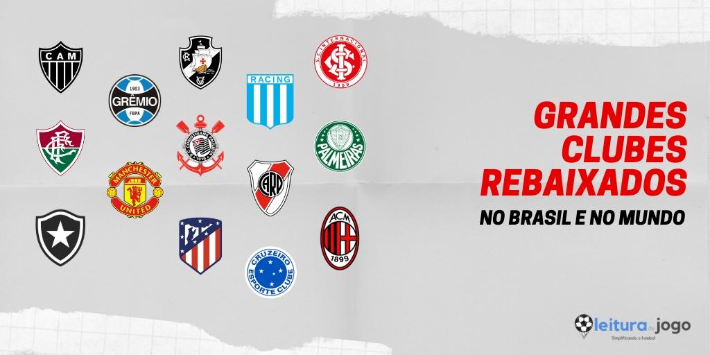 Grandes clubes rebaixados no Brasil e no Mundo