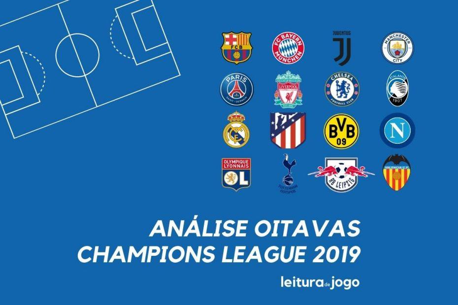 Clubes classificados as oitavas da champions league 2019