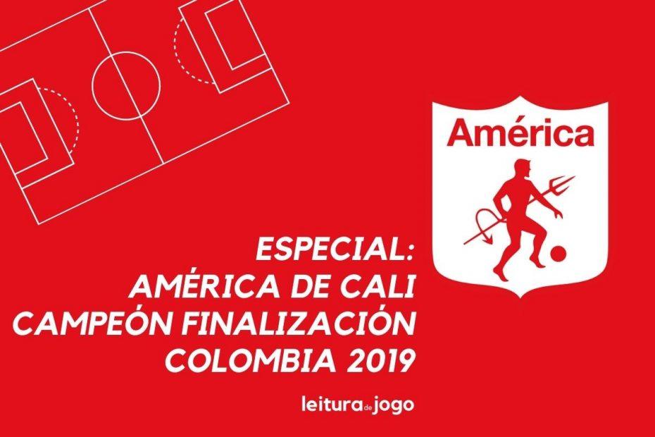 Especial América de Cali Campeón Finalización Colombia 2019