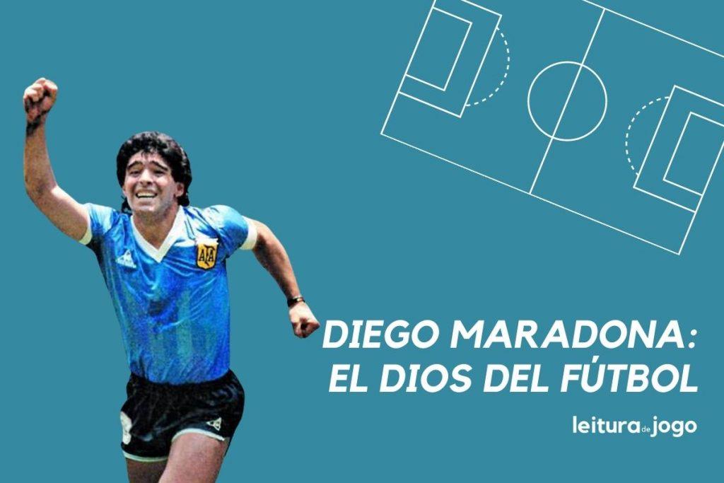 Diego Maradona, el Dios del fútbol