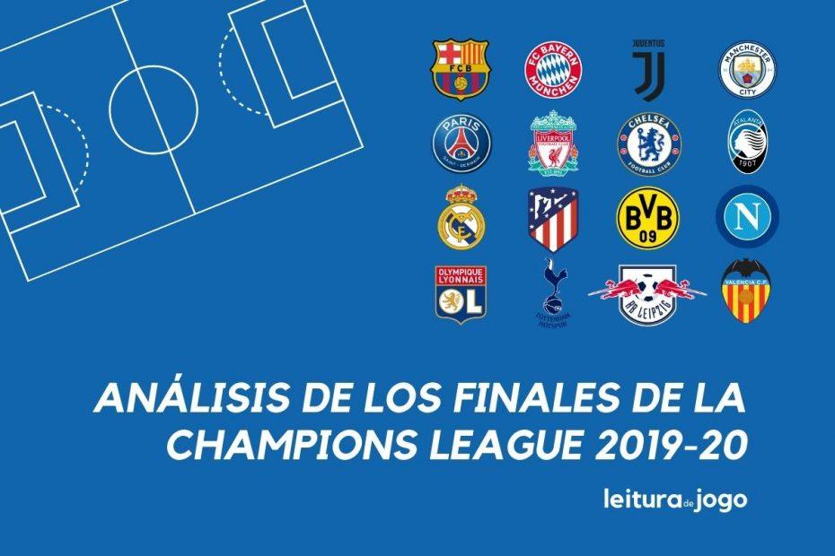 Analisis de los Finales de la Champions League 2019-20