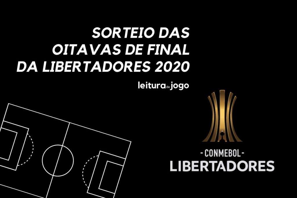 Sorteio das oitavas da Libertadores 2020