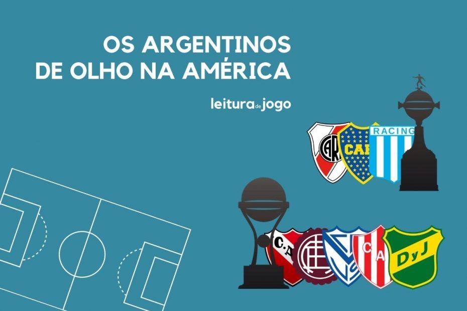 Os argentinos classificados na libertadores e sul americana