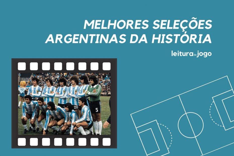 Melhores seleções argentinas da história