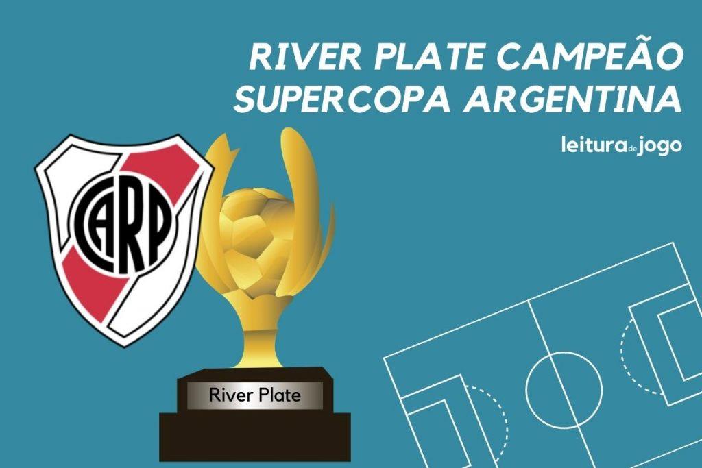 River Plate campeao da Supercopa da Argentina