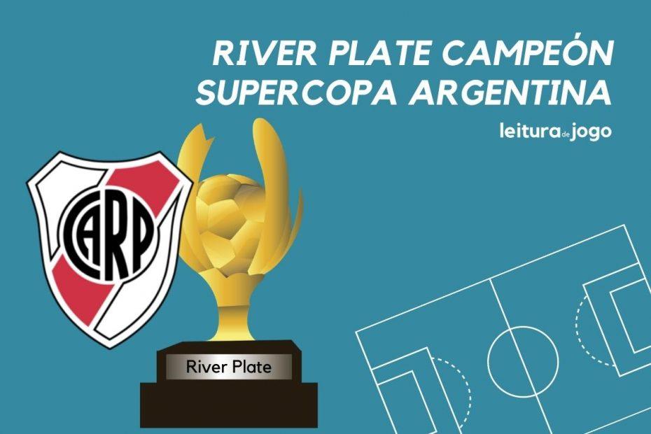 River Plate campeón de la Supercopa Argentina