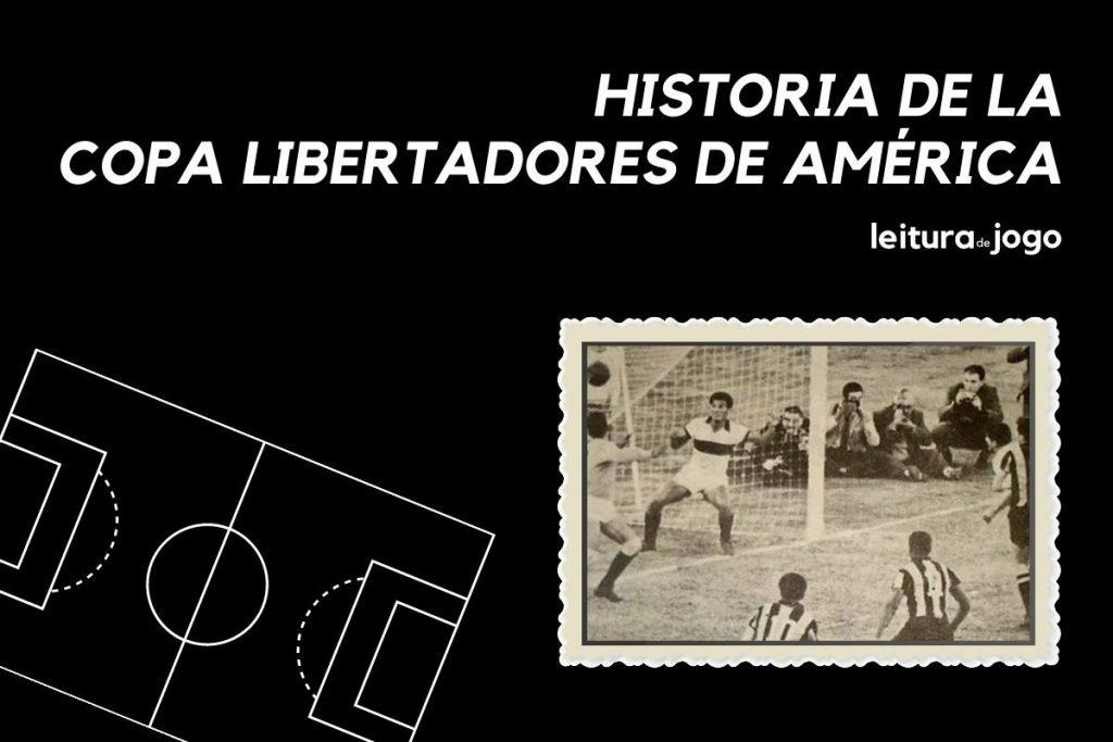 Historia de la Copa libertadores