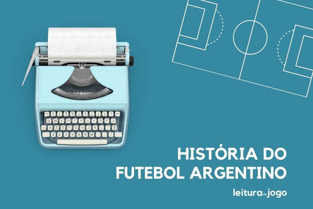 Historia do futebol da Argentina