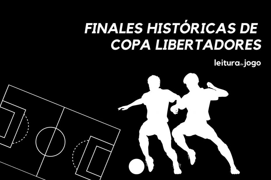 Finales históricas de la copa libertadores